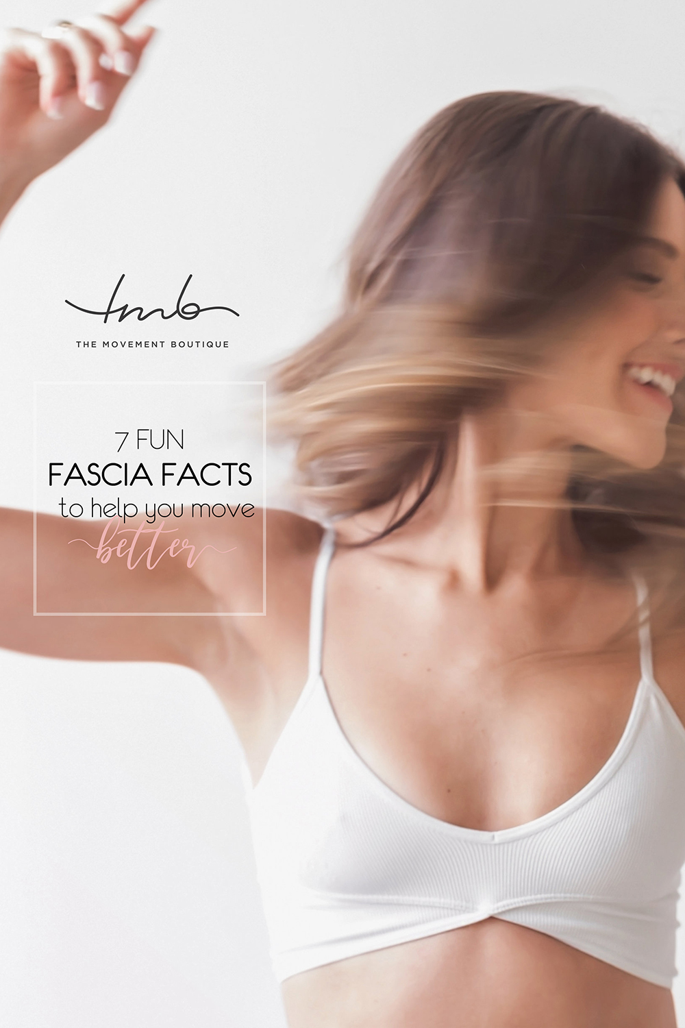 7 Fun Fascia Facts to Help You Move Better
