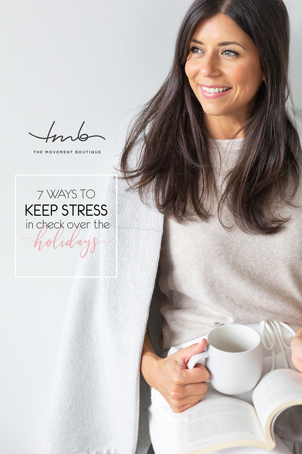 7 Ways To Keep Stress In Check Over The Holidays!